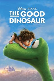 The Good Dinosaur – Bunul Dinozaur (2015)
