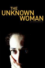 The Unknown Woman – Necunoscuta (2006)