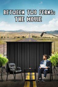 Between Two Ferns: The Movie – Între două ferigi: Filmul (2019)