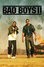 Bad Boys 2 – Băieți răi 2 (2003)