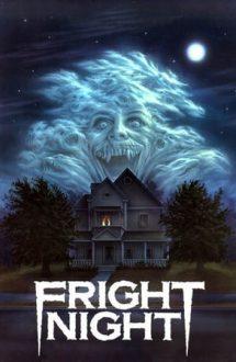 Fright Night – Noaptea groazei (1985)
