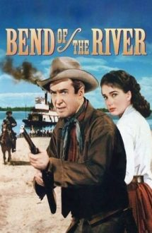 Bend of the River – Caravană spre Vest (1952)
