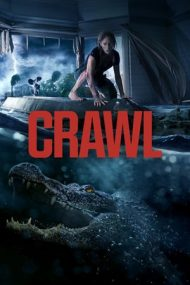Crawl – Ape ucigașe (2019)