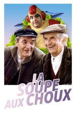 La soupe aux choux – Supa de varză (1981)