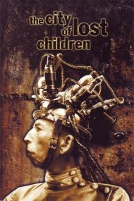The City of Lost Children – Orașul copiilor pierduți (1995)