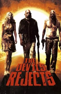 The Devil's Rejects – Casa celor o mie de cadavre 2 (2005)