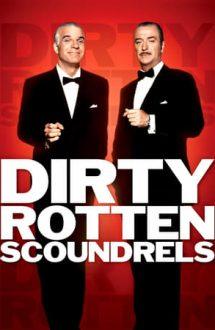 Dirty Rotten Scoundrels – Ticăloșii (1988)