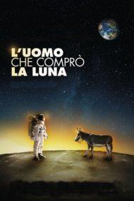 The Man Who Bought the Moon – Bărbatul care a cumpărat Luna (2018)