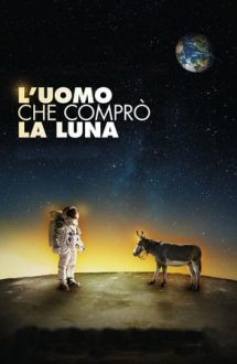The Man Who Bought the Moon – Bărbatul care a cumpărat Luna (2018)