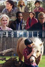 Unbridled – Neînfrânați (2016)