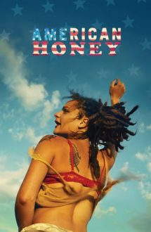 American Honey – Drumuri americane (2016)