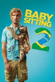 """Babysitting 2 – Vacanță cu """"de toate"""" (2015)"""