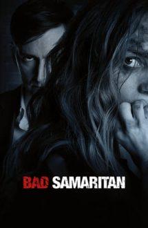 Bad Samaritan – Samaritean rău (2018)