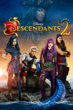 Descendants 2 – Descendenții 2 (2017)