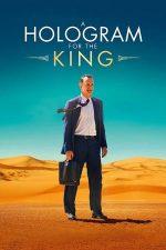 A Hologram for the King – Hologramă pentru rege (2016)