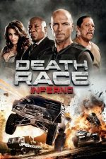 Death Race: Inferno – Cursa mortală: Infernul (2013)