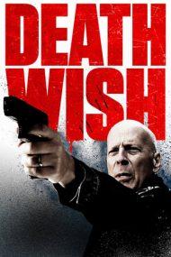 Death Wish – Răzbunarea (2018)