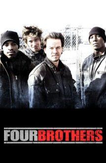 Four Brothers – Patru frați (2005)
