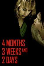4 luni, 3 săptămâni și 2 zile (2007)