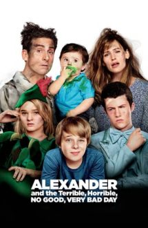 Alexander and the Terrible, Horrible, No Good, Very Bad Day – Alexander și cea mai oribilă zi (2014)