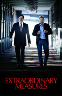 Extraordinary Measures – Măsuri extraordinare (2010)