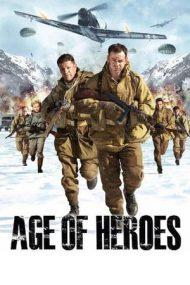 Age of Heroes – Trupe de elită (2011)
