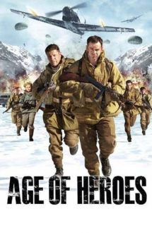Age of Heroes – Trupe de elită (2011)