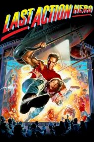 Last Action Hero – Ultima aventură (1993)