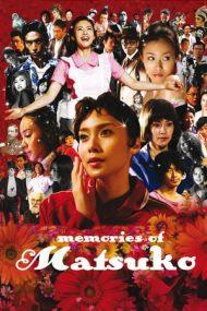 Memories of Matsuko (2006)
