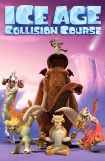 Ice Age: Collision Course – Epoca de gheaţă: Ploaie de meteoriţi (2016)