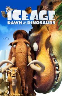 Ice Age: Dawn of the Dinosaurs – Epoca de gheață 3: Apariția dinozaurilor (2009)