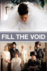 Fill the Void – Lemale et ha'halal (2012)