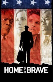 Home of the Brave – Acasă printre cei curajoși (2006)