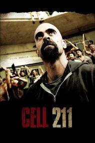 Cell 211 – Celula 211 (2009)