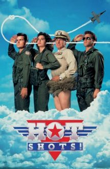 Hot Shots! – Formidabilul (1991)