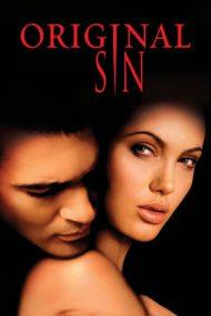 Original Sin – Păcat originar (2001)