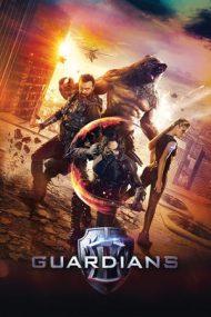 Guardians – Apărătorii (2017)