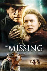 The Missing – Dispărutele (2003)