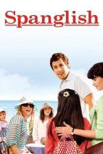 Spanglish – Cum să nu devii american (2004)