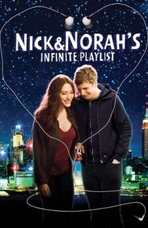 Nick and Norah's Infinite Playlist – Playlist pentru Nick și Norah (2008)