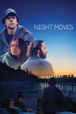 Night Moves – Manevre nocturne (2013)