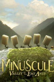 Minuscule: Valley of the Lost Ants – Aventura furnicuțelor rătăcite (2013)