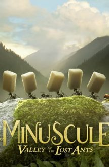Minuscule: Valley of the Lost Ants – Aventura furnicuțelor rătăcite (2013)