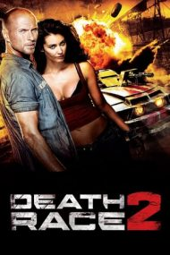 Death Race 2 – Cursă mortală 2 (2010)