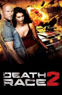 Death Race 2 – Cursă mortală 2 (2010)
