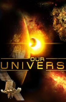 Our Universe 3D – Universul (2013)