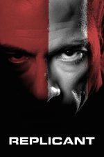 Replicant – Clona ucigașă (2001)