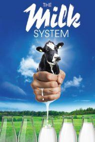 The Milk System – Secretele din industria laptelui (2017)