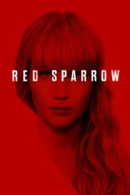 Red Sparrow – Vrabia roșie (2018)