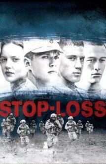 Stop-Loss – Pierderea libertății (2008)